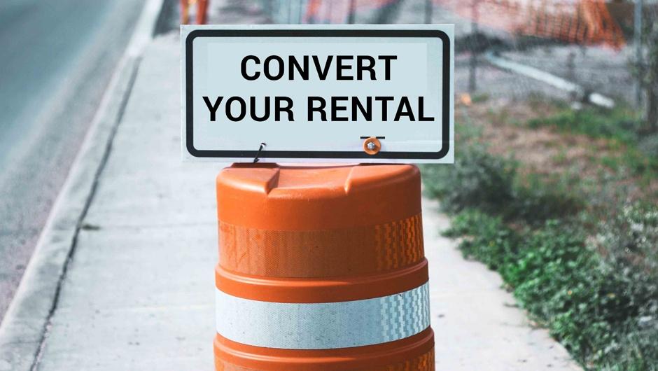 Rental Conversions